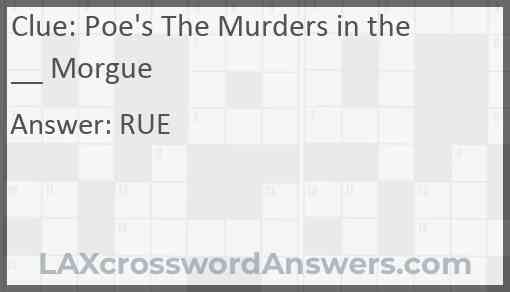 Poe's The Murders in the __ Morgue Answer