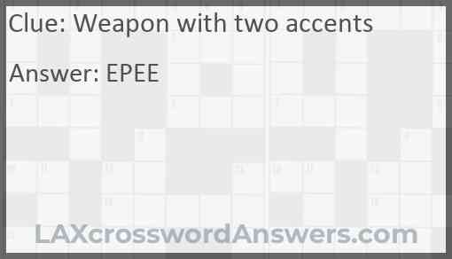 Weapon with two accents Answer